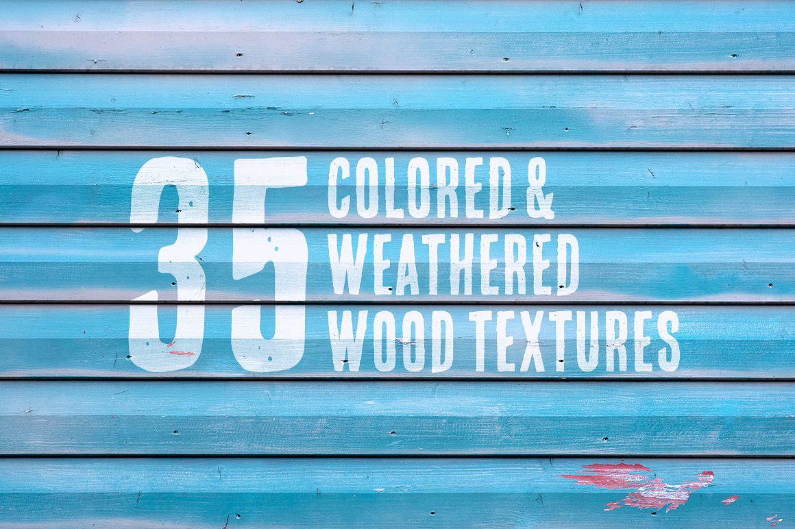 35 Colored & Weathered Wood Textures1
